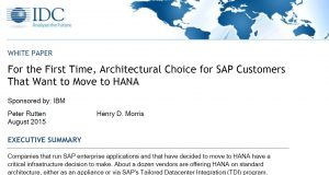 For the First Time, Architectural Choice for SAP Customers That Want to Move to HANA
